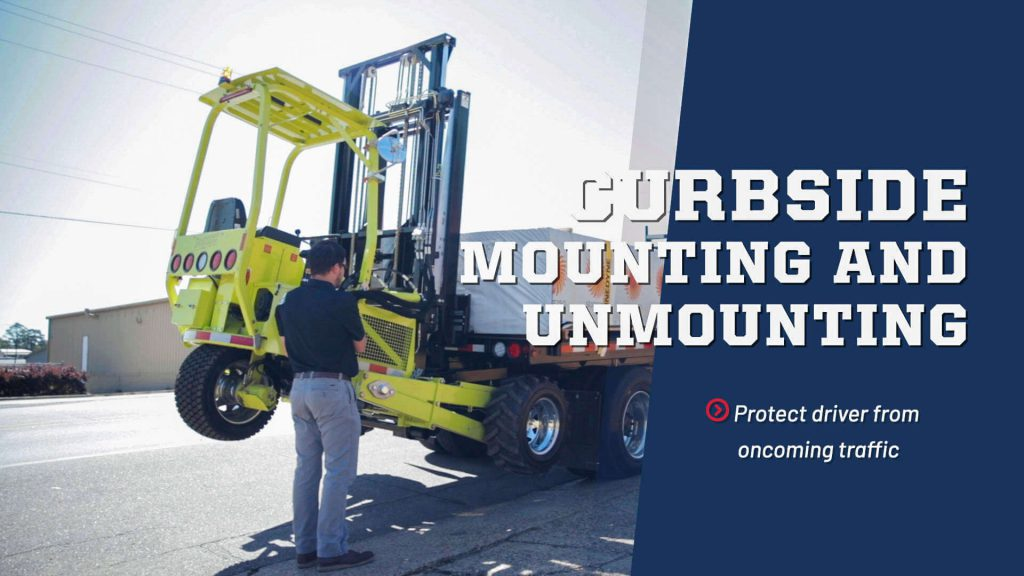 Curbside forklift mounting and unmounting